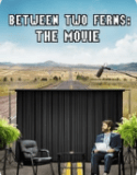 Between Two Ferns The Movie (2019) HD