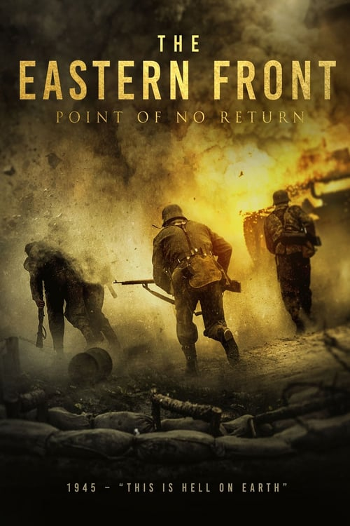 The Eastern Front (The Point of No Return) (2020)