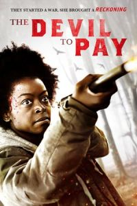 The Devil to Pay (Reckoning) (2019)