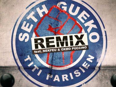 Seth Gueko - Titi parisien (Remix feat Nekfeu et Oxmo Puccino)