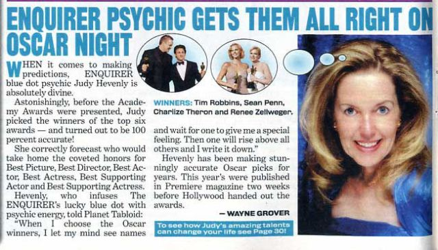 Judy Hevenly. Enquirer psychic gets all Oscar predictions right