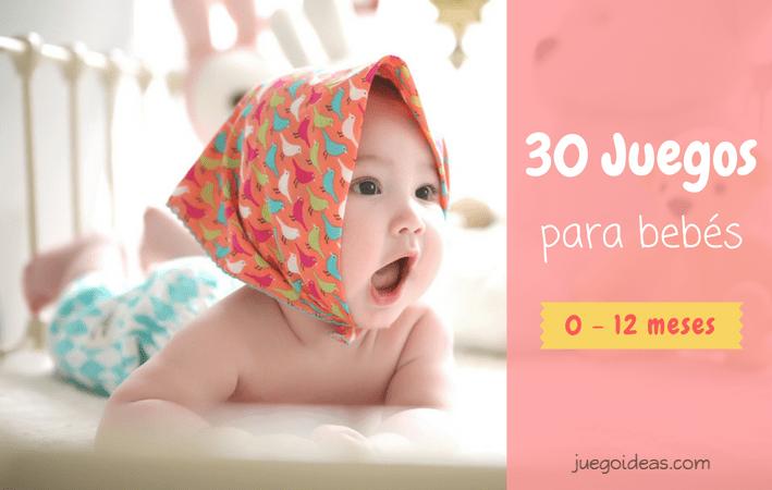 c4bc6de25 30 juegos para bebés (0 - 12 meses) - JuegoIdeas
