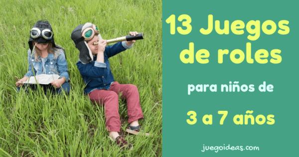 13 Juegos De Roles Para Ninos De 3 A 7 Anos Juegoideas