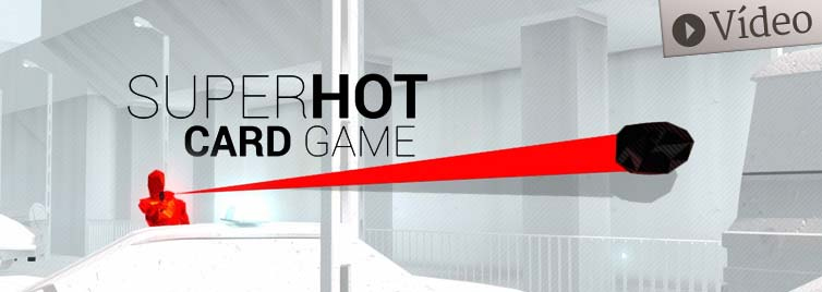 SuperHot, the card game – Partida, de qué va