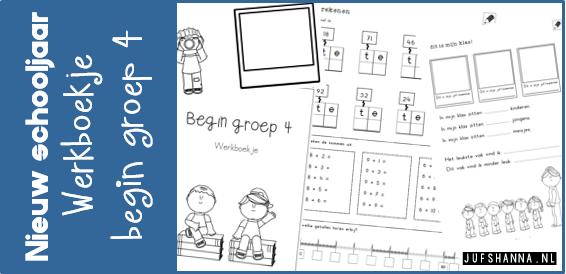 Vaak JufShanna.nl | Nieuw schooljaar - werkboekje begin groep 4 @PB27