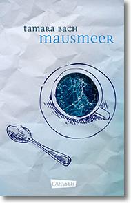 "Cover: Tamara Bach ""Mausmeer"""