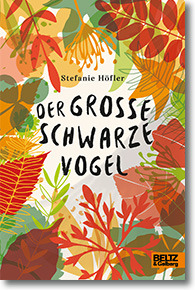 "Cover: Stefanie Höfler ""Der große schwarze Vogel"""
