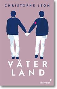 """Cover: Christophe Léon """"Väterland"""""""