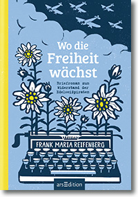 """Cover: Frank Maria Reifenberg """"Wo die Freiheit wächst"""""""