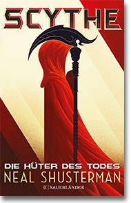 "Cover: Neal Shusterman ""Scythe – Die Hüter des Todes"""