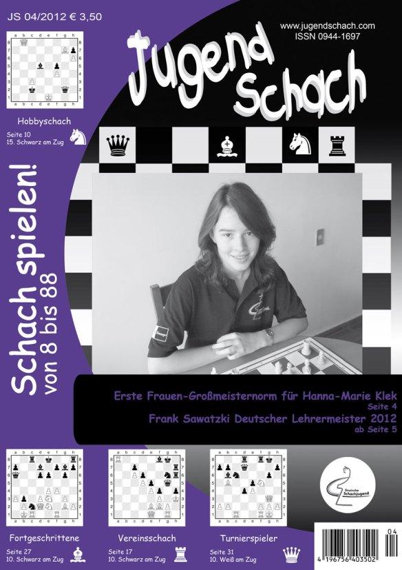 Titelbild der Schachzeitung JugendSchach Ausgabe 04 2012 mit Hanna Marie Klek, die sich ihre erste Frauen-Großmeisternorm holte