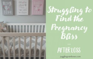 Struggling to Find the Pregnancy Bliss After Loss