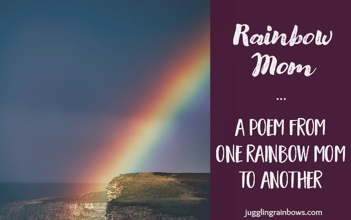 Rainbow Mom: A Poem From One Rainbow Mom to Another