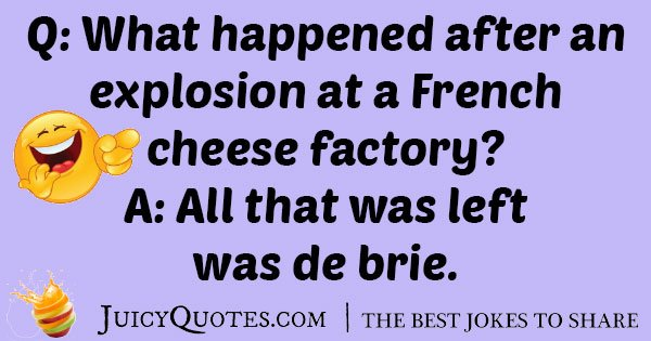 Cheese Factory Joke  With Picture