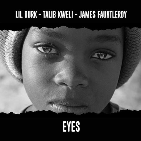 Lil' Durk Feat. Talib Kweli & James Fauntleroy – Eyes