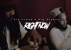 Big Flock Feat. Big Blonca – Right Now
