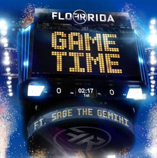 Flo Rida Feat. Sage The Gemini – Game Time