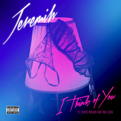 Jeremih Feat. Big Sean & Chris Brown – I Think of You