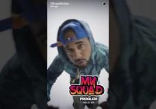 Problem – My Squad (Video)