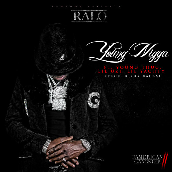 Ralo Feat. Young Thug, Lil Yachty & Lil Uzi Vert – Young N***a