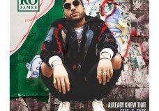 Ro James Feat. G-Eazy – Already Knew That (Remix)
