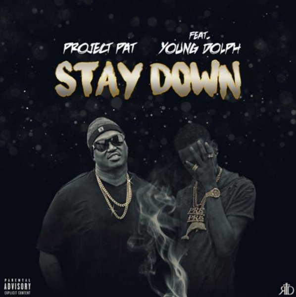 Project Pat Feat. Young Dolph – Stay Down