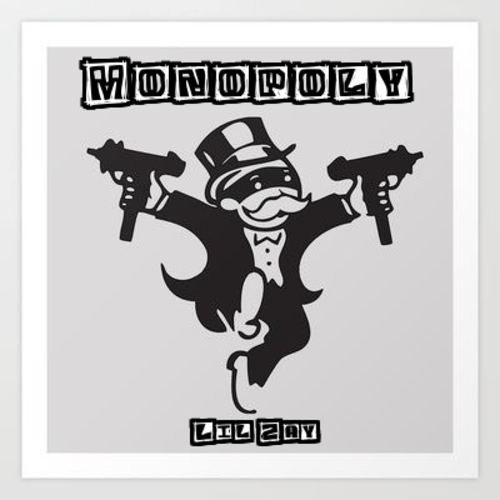 Lil Zay – Monopoly