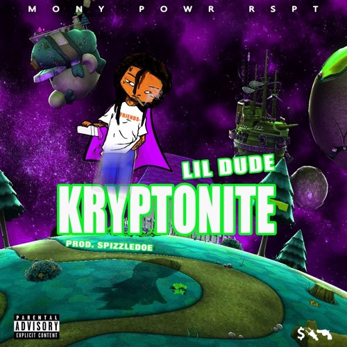 Lil Dude – Kryptonite