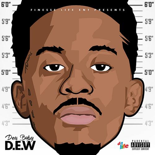 Dew Baby – D.E.W. (Mixtape)