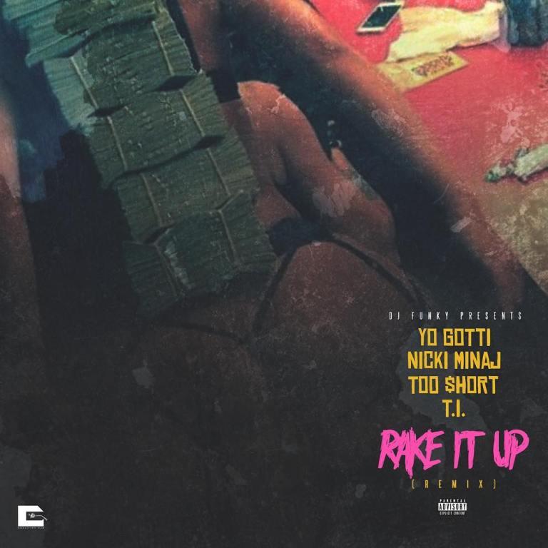 Yo Gotti Feat. Too Short, T.I. & Nicki Minaj – Rake It Up (Coalition DJs Remix)