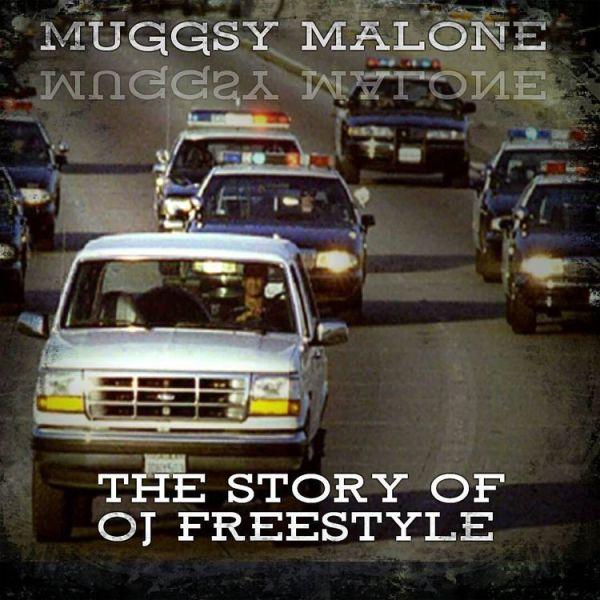 Muggsy Malone – The Story Of OJ Freestyle