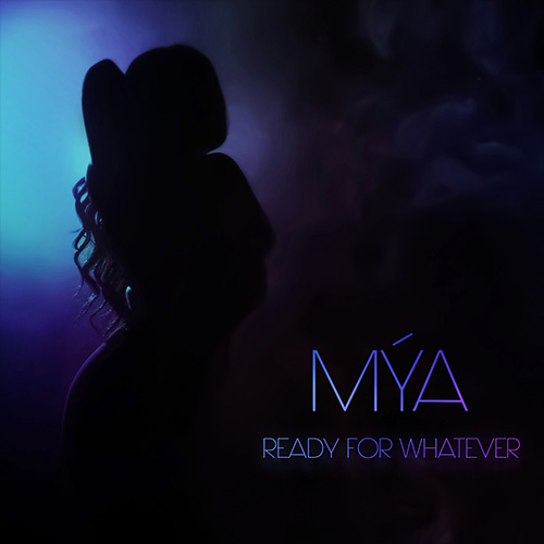 Mya – Ready For Whatever