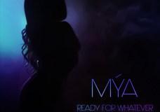 Mya – Ready For Whatever