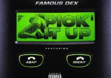 Famous Dex Feat. A$AP Rocky – Pick It Up
