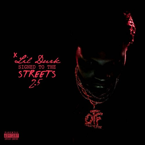 Lil Durk – Signed To The Streets 2.5 (Stream)
