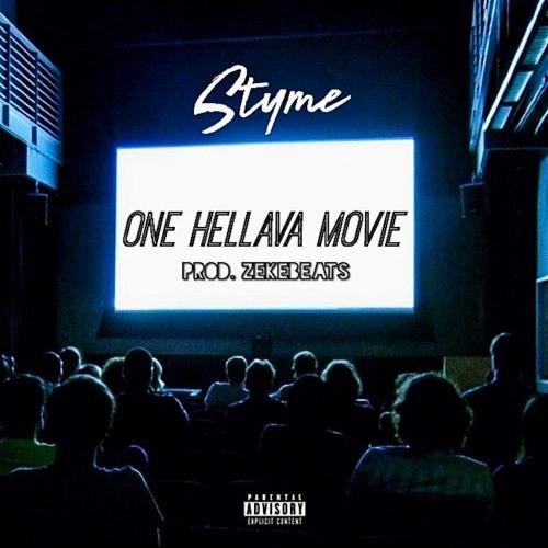 Styme – One Hellava Movie