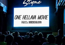 Styme – One Hellava Movie