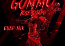 Jose Guapo – Gummo (GuapMix)