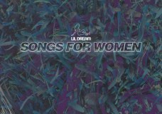 Lil Dream – Songs For Women 3 (Stream)