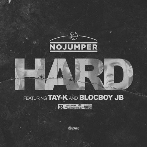 "Tay-K & Blocboy JB – ""Hard"""