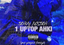 "Travy Nostra – ""1 Uptop Ahki"" (""Ima Gangsta"" Freestyle)"