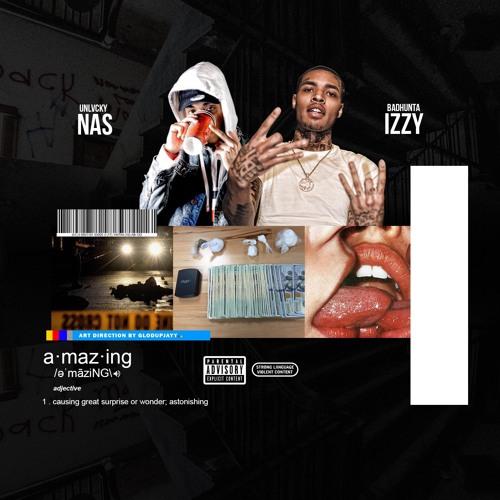 UnlvckyNas Feat. Bandhunta Izzy – Amazing