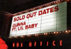 "Gunna Feat. Lil Baby ""Sold Out Dates"""