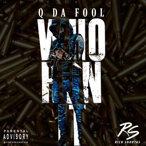 """Q Da Fool Drops """"Who Run It"""" Freestyle, Takes Part in Bless The Booth Series"""