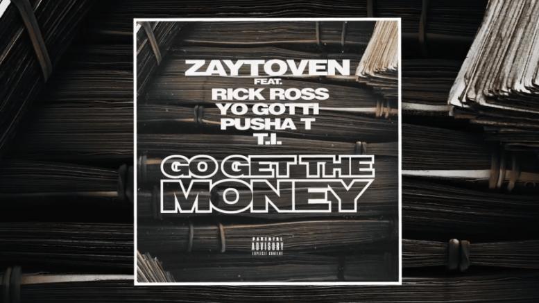 "Zaytoven Feat. Yo Gotti, Pusha T, Rick Ross & T.I. – ""Go Get The Money"""