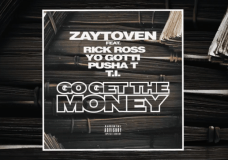 "Zaytoven Feat. Yo Gotti, Pusha T, Rick Ross & T.I. – ""Go Get The Money"""
