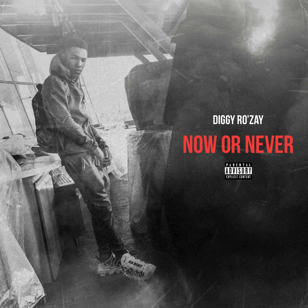 """Diggy Ro'Zay – """"Now Or Never"""" EP"""