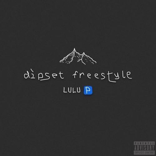 "LuLu P – ""Dipset Freestyle"""