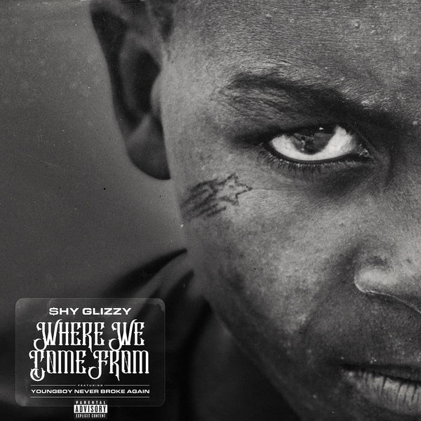 "Shy Glizzy Feat. YoungBoy Never Broke Again – ""Where We Come From"""