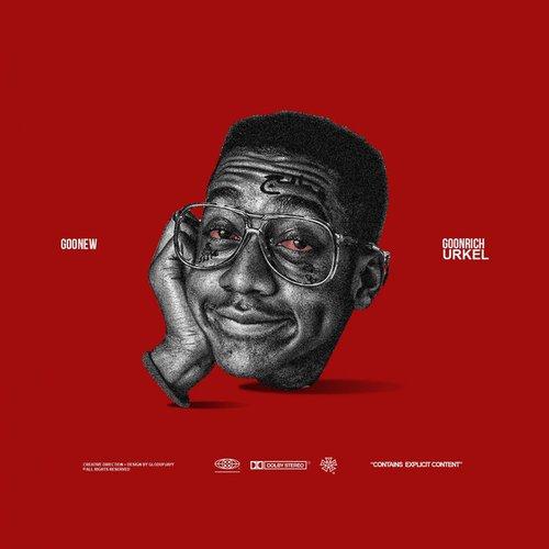 Goonew – 'Goonrich Urkel' (Stream)